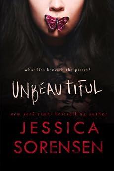 Unbeautiful by [Sorensen, Jessica]