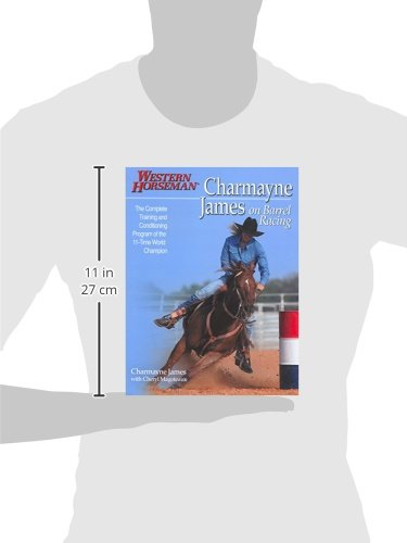 Charmayne James on Barrel Racing (Western Horseman Books)