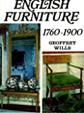English Furniture Seventeen Sixty to Nineteen Hundred, Geoffrey Wills, 0851121756