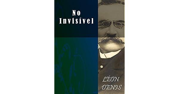 LIVRO NO INVISIVEL LEON DENIS PDF DOWNLOAD