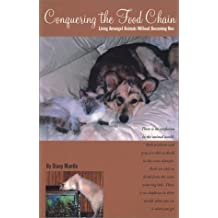 Conquering the Food Chain: Living Amongst Animals (Without Becoming One) by Stacy Mantle (2001-12-01)