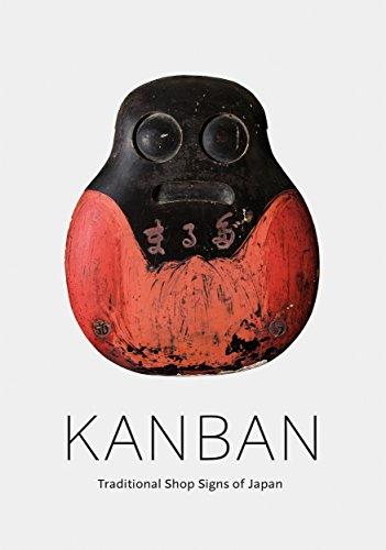 (Kanban: Traditional Shop Signs of Japan)