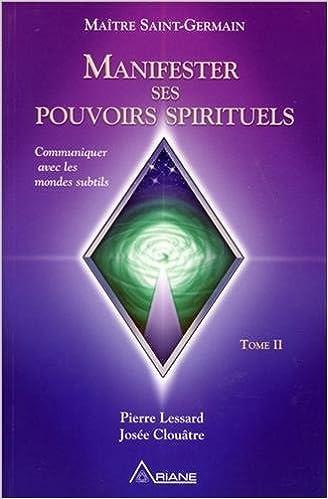 Manifester Ses Pouvoirs Spirituels T 2 9782896260836