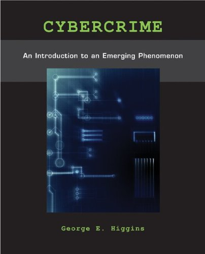 Cybercrime: An Introduction to an Emerging Phenomenon by McGraw-Hill Humanities/Social Sciences/Languages