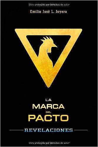 Book La Marca del Pacto: Revelaciones: Volume 1 by Emilio Jos?? Lopera Joyera (2013-04-10)