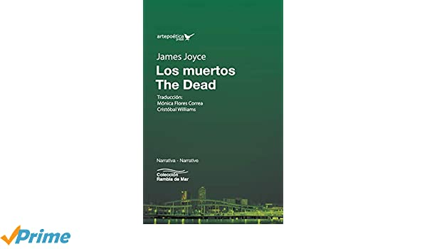 Los muertos / The Dead: Amazon.es: James Joyce, Jhon ...