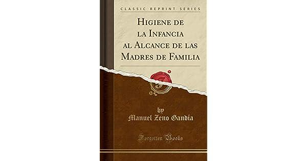 Amazon.com: Higiene de la Infancia Al Alcance de Las Madres ...