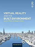 Virtual Reality and the Built Environment, 2nd Edition Front Cover