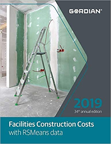 Facilities Construction Costs With RSMeans Data: 2019 (Means