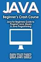 Java for Beginner's Crash Course, 2nd Edition