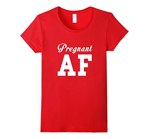 Women's PREGNANT AF T-shirt Funny  Pregnancy Maternity New Arrival Small Red (Family Halloween Costume Ideas With Baby)