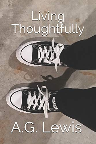 Pdf Self-Help Living Thoughtfully: Some Things to Think About