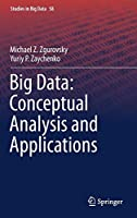 Big Data: Conceptual Analysis and Applications Front Cover