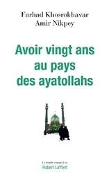 Avoir vingt ans au pays des ayatollahs (COMME IL VA) (French Edition)