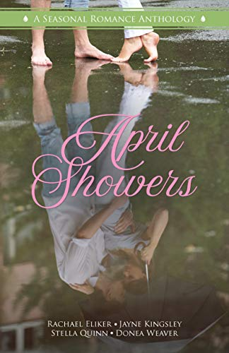 April Showers: A Seasonal Romance Anthology