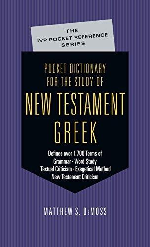 2001 Pocket - Pocket Dictionary for the Study of New Testament Greek (IVP Pocket Reference) Paperback September 27, 2001