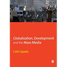 Globalization, Development and the Mass Media