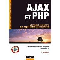 AJAX et PHP - Comment construire des applications web réactives
