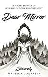 Dear Mirror: A Poetic Journey of Self-Reflection