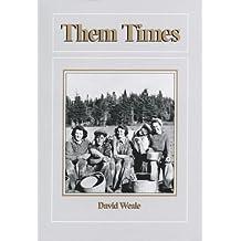 Them Times (Island studies) by David Weale (1992-01-01)