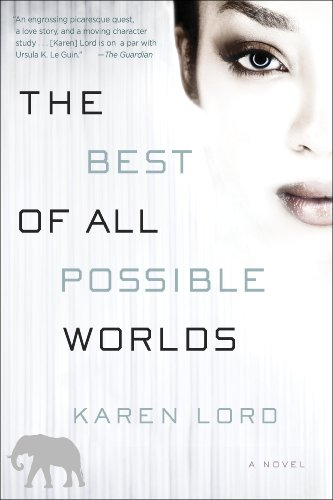 The Best of All Possible Worlds: A Novel cover