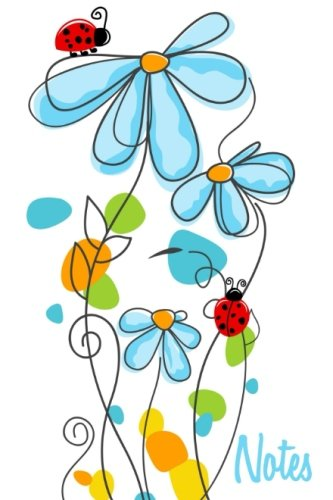 Notes: Cute Little Notebook - Blue Flowers With Ladybugs, Pretty and Practical Gift Idea For Any Occasion, 4x6 inches, 100 lined pages (Cute Little Notebooks)