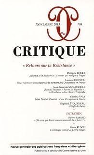 Critique, N° 798, Novembre 2013 : Retours sur la Résistance par Revue Critique