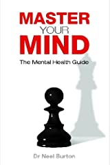 Master your Mind - The Mental Health Guide Kindle Edition