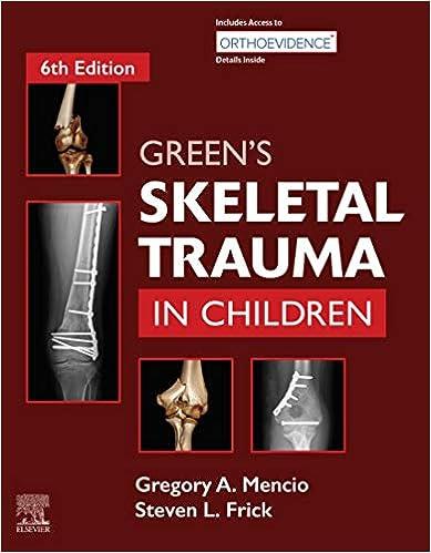 Green's Skeletal Trauma in Children E-Book, 6th Edition