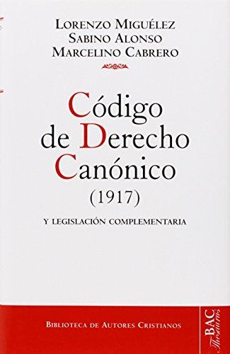 Código de derecho canónico y legislación complementaria: Texto latino y versión castellana, con jurisprudencia y comentarios (Biblioteca de autores cristianos ; 7a) (Spanish Edition)