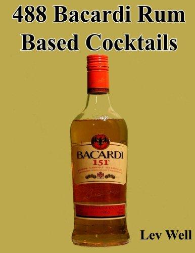 (488 Bacardi Rum Based Cocktails)