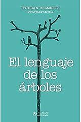 El lenguaje de los árboles (Spanish Edition) Kindle Edition