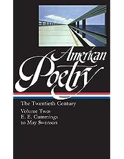American Poetry: The Twentieth Century Vol. 2 (LOA #116): E.E. Cummings to May Swenson