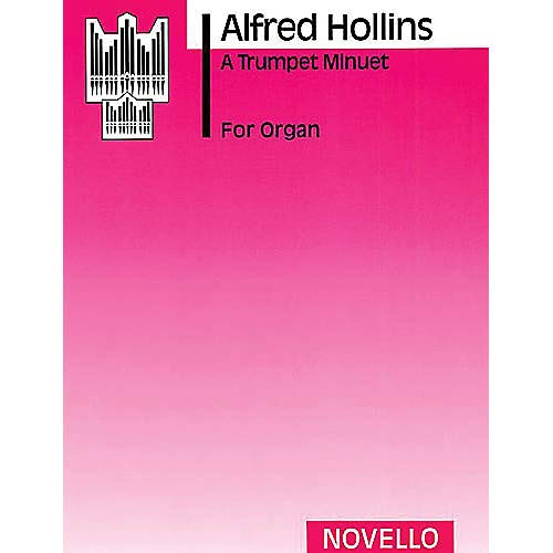 Alfred Organ - Alfred Hollins A Trumpet Minuet (Organ) Music Sales America Series Pack of 3