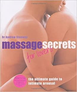 Book Massage Secrets for Lovers: The Ultimate Guide to Intimate Arousal