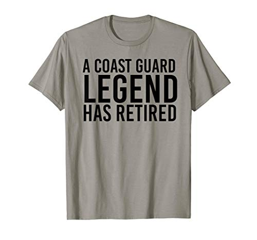 A COAST-GUARD LEGEND HAS RETIRED Shirt Funny Party Gift (Coast Guard Halloween Costumes Kids)