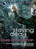 Staying Dead (Retrievers, Book 1) (A Retrievers Novel)