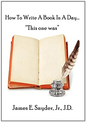 "How to Write a Book in a Day...""This One Was"""