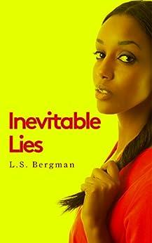 Inevitable Lies by [Bergman, L.S.]