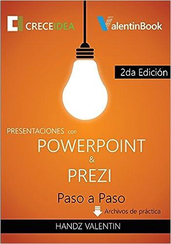 Presentaciones con PowerPoint y Prezi Paso a Paso: Amazon.es: Handz Valentin: Libros