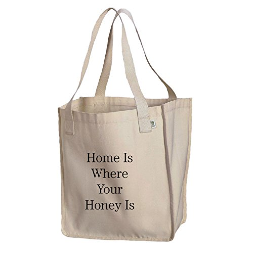 Home Is Where Your Honey Is Organic Cotton Canvas Market Tote Bag -