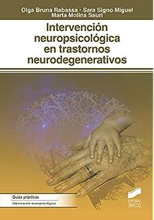 Intervención neuropsicológica en los trastornos neurodegenerativos (Psicologia)