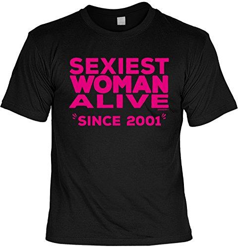 T-Shirt - Sexiest Woman Alive - Since 2001 - lustiges Sprüche Shirt als Geschenk zum 16. Geburtstag