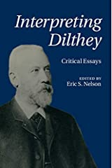 Interpreting Dilthey: Critical Essays Hardcover