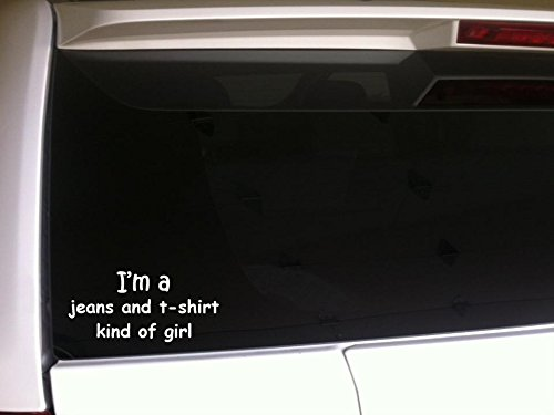 im-a-jeans-and-t-shirt-kind-of-girl-decal-vinyl-sticker-6-f27-country-funny-fashion-blue-jeans-boots