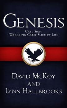 Genesis: Call Sign: Wrecking Crew Slice of Life (Book 3 in Call Sign: Wrecking Crew series - Novella) by [McKoy, David, Hallbrooks, Lynn]