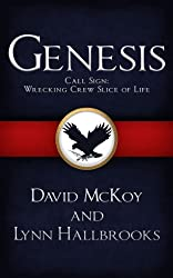 Genesis: Call Sign: Wrecking Crew Slice of Life (Book 3 in Call Sign: Wrecking Crew series - Novella)