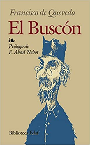El buscon biblioteca edaf spanish edition francisco de quevedo el buscon biblioteca edaf spanish edition francisco de quevedo 9788471663412 amazon books fandeluxe Images