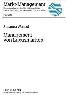 2ac33a39b7f278 Management von Luxusmarken  Konzeption und Best Practices  (Markt-Management
