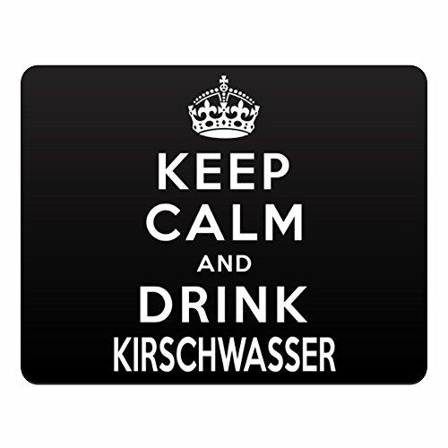 Drinks Kirschwasser (Eddany Keep calm and drink Kirschwasser Horizontal Sign)